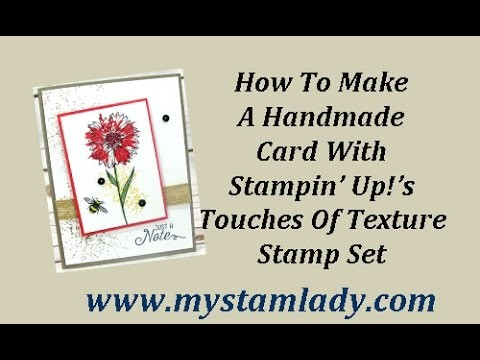 How To Make A Card With Stamin' Up!'s Touches Of Texture Stamp Set