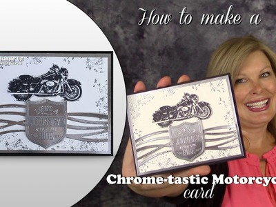 How to make a Chrome-Tastic Harley Motorcycle Card featuring Stampin Up One