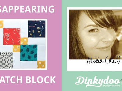 How to make a Disappearing 9 Patch Block - Modern Quilting Tutorials - Dinkydoo