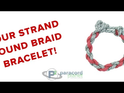 How To Make A Four Strand Round Braid Bracelet - Paracord Planet Tutorial