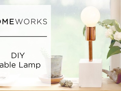 How-To Make a Lamp | Kin Community