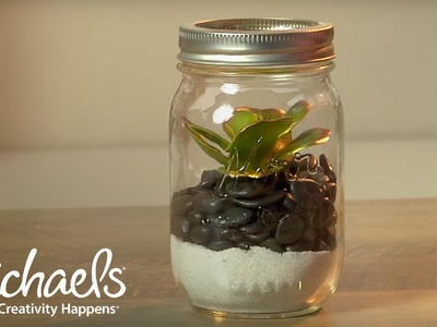 How to Make a Mason Jar Garden | Michaels