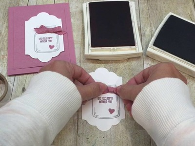 How to make a simple and sweet Jar of Love Card