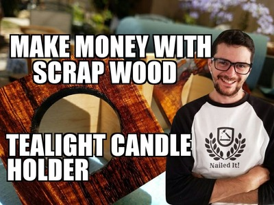 How To Make A Tealight Candle Holder Ep. 103 - Make Money With Scrap Wood