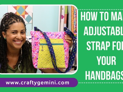 How to Make an Adjustable Purse Strap- Tutorial by Crafty Gemini