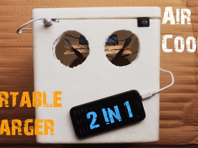 How to make an AIR COOLER and PORTABLE CHARGER at home - All in One - Just 5 mins