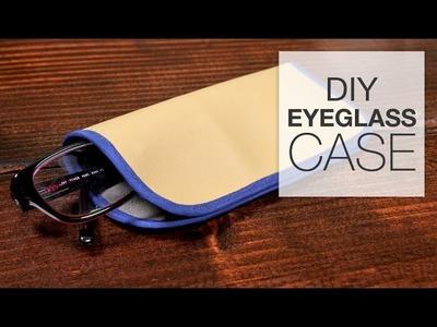 How to Make an Eyeglass Case
