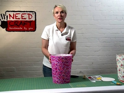 How to make Bins from Fabric and Wallpaper using Needcraft kits