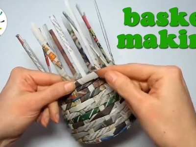 How to make crafts with newspaper - Basket making - 7'52s