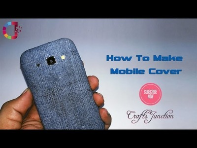 How To Make Mobile Cover  #Crafts Junction