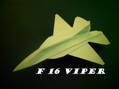 How To Make Paper Airplane F 16 VIPER - Best Paper Plane Origami Jet Fighter  - Origami Paper