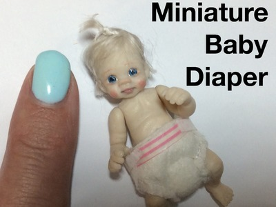 HOW TO MAKE Realistic Miniature Baby Diaper Nappy Disposable Dollhouse Video Tutorial