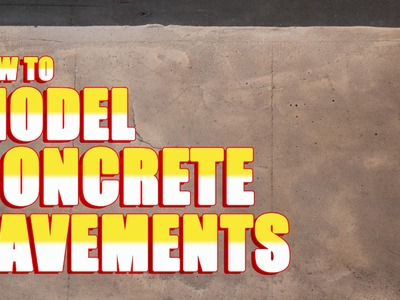 How to Model Concrete Pavements (Sidewalks)