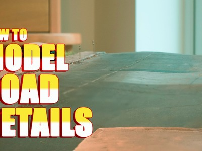 How to Model Road Details