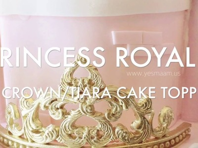 How To: Princess Crown. Tiara Fondant Cake Topper (12.30)