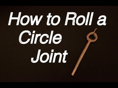 How to Roll a Circle Joint - Intermediate Tutorial