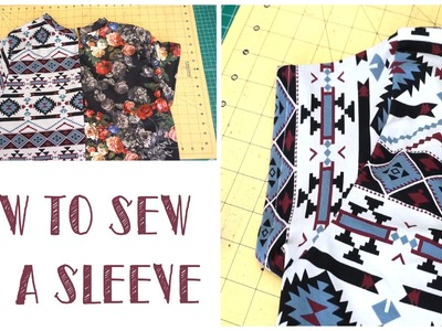 HOW TO SEW ON A SLEEVE