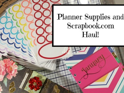 Planner:  Scrapbook.com, Michaels Crafts and Recollections Planner Supplies