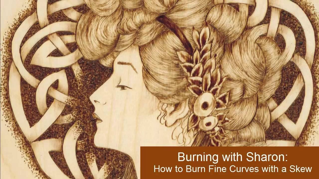 Pyrography: How to Burn Fine Curved Lines