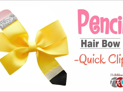Quick Clip - How to Make a Pencil Hair Bow - TheRibbonRetreat.com