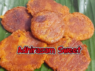 Adhirasam Sweet. How to make Adhirasam Sweet - Tasty Appetite