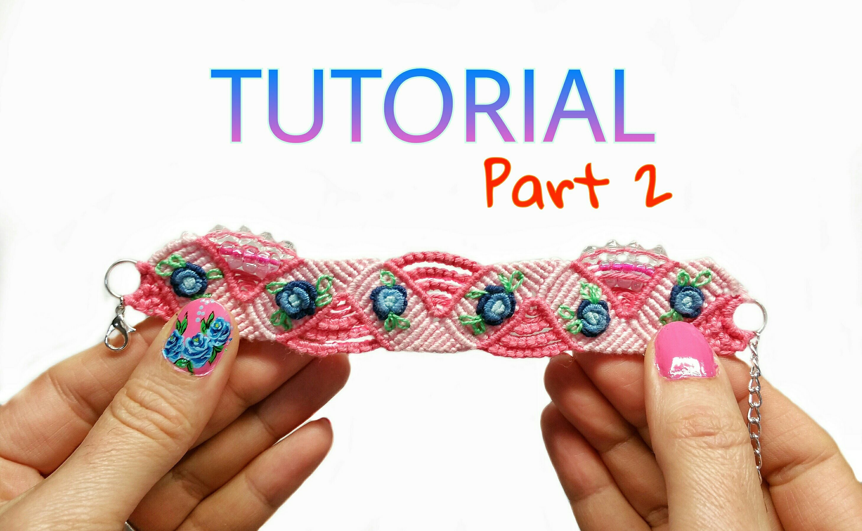Blue Rose Micro Macrame Hand Embroidery Bracelet PART #2 ( DIY)