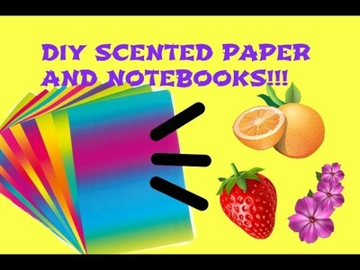 DIY SCENTED PAPER AND NOTEBOOKS! | Seba Styles