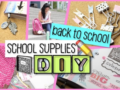 DIY School Supplies - 5 Easy Projects | Back To School 2016