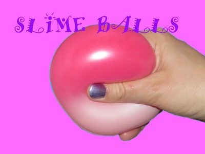 DIY SLIME STRESS BALL Super Squishy How to make Slime Stretch Balloon Barrel O Slime