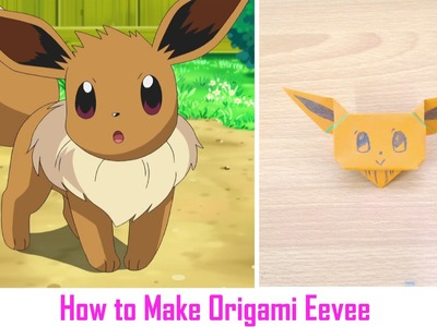 Easy Origami Tutorial - How to Make Origami Eevee ( Pokemon GO )