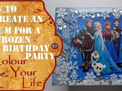 How to create a Scrapbook Album - Frozen Birthday Party