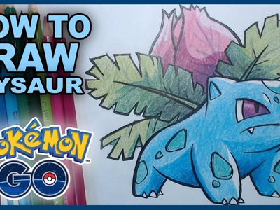 How To Draw Ivysaur Pokemon Go Fanart Drawing Tutorial - Gotta Draw Em All!