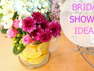 How to Host a Bridal Shower.Favors, Food + Drinks, Decor + More!