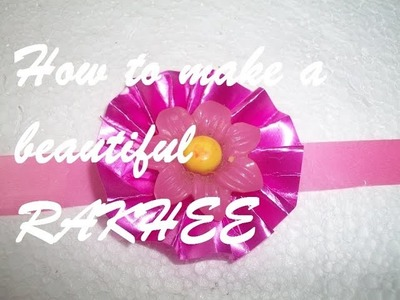 How to make a beautiful Rakhi with plastic ribbons