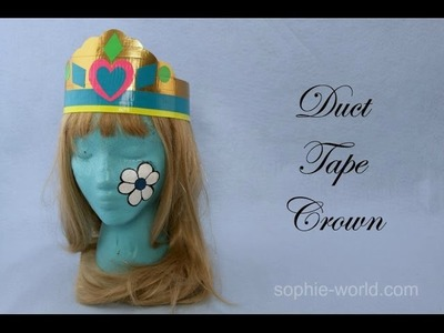 How to Make a Duct Tape Crown | Sophie's World