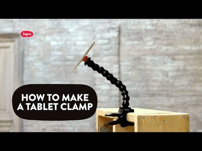 How to make a tablet clamp