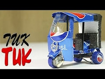 How To Make An Electric Rickshaw Tuk Tuk  Out Of Pepsi Cans | 5-Mintues Crafts