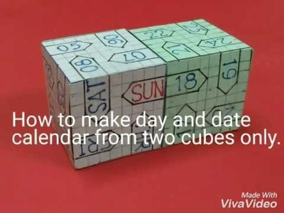 How to make day and date display calendar using two cubes only