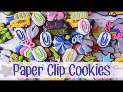 How to Make Decorated Paper Clip Cookies for School