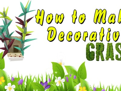 #How to Make Decorative Grass #Kids Craft Toys