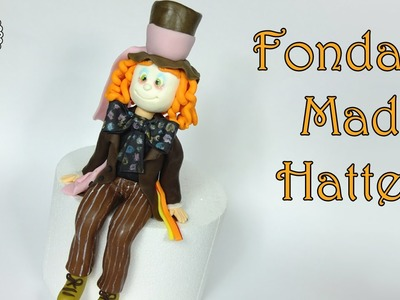 How to make fondant Mad Hatter