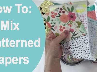 How to Mix Patterned Papers