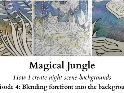 Magical Jungle - How I create night scene backgrounds - Ep4: Blending the forefront