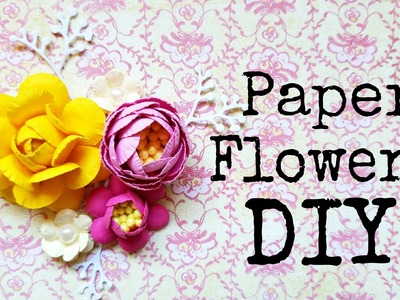 Paper Flowers DIY - Flores de papel tutorial