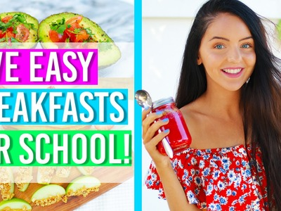 5 Easy and Quick Breakfast. Snack Ideas for School 2016! DIY Back to School Food Ideas!