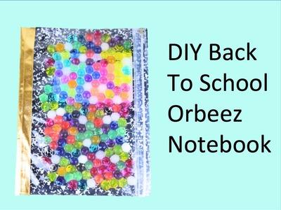 DIY Back To School Orbeez Notebook