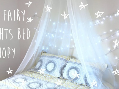 DIY Bed Canopy with Fairy Lights | Tumblr & Pinterest Inspired Room Decor 2016