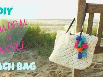 DIY. How to Make a Pom Pom and Tassel Beach Bag