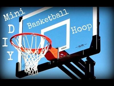 DIY Mini Basketball Hoop