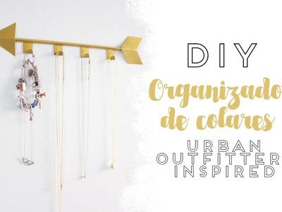 DIY - ORGANIZADOR DE COLARES (Urban Outfitters Decor)